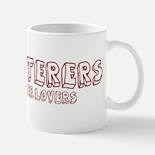 Upholsterers make better love Mug