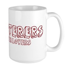 Upholsterers make better love Mug