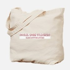 Social Work Teachers make bet Tote Bag