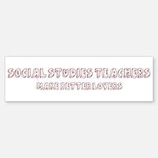 Social Studies Teachers make Bumper Bumper Bumper Sticker