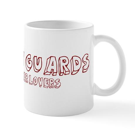 Security Guards make better l Mug