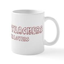 Preschool Teachers make bette Mug