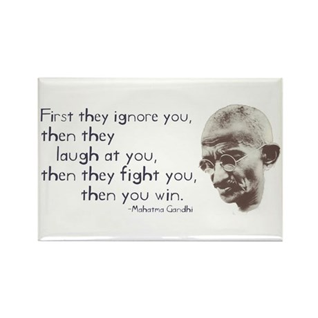 """Gandhi Quote - """"First they ig Rectangle Magnet"""