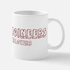 Marine Engineers make better Mug