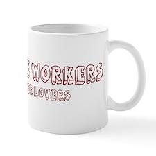 Longshore Workers make better Mug