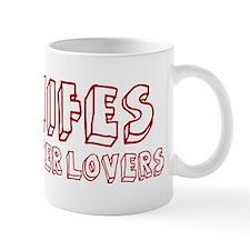 Midwifes make better lovers Mug