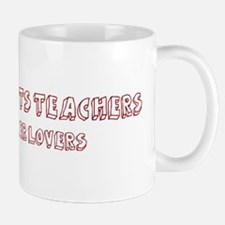Language Arts Teachers make b Mug