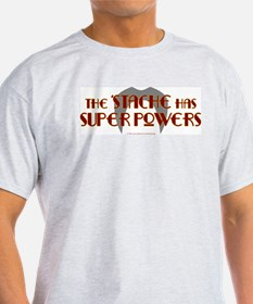'Stache super powers. Ash Grey T-Shirt