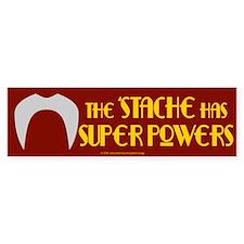 'Stache super powers. Bumper Bumper Bumper Sticker
