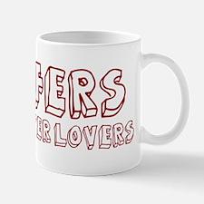 Fluffers make better lovers Mug