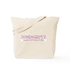 Economists make better lovers Tote Bag