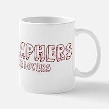 Calligraphers make better lov Mug