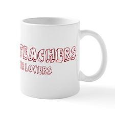 Anatomy Teachers make better Mug