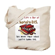 Life is a Box of Chocolates Tote Bag