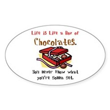 Life is a Box of Chocolates Oval Decal