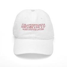 Archivists make better lovers Baseball Cap