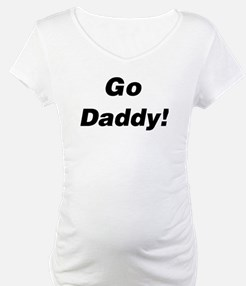 Go Daddy! Shirt