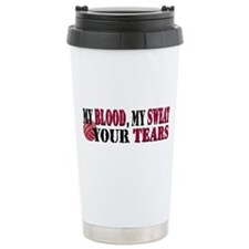 Blood Sweat Tears Travel Mug