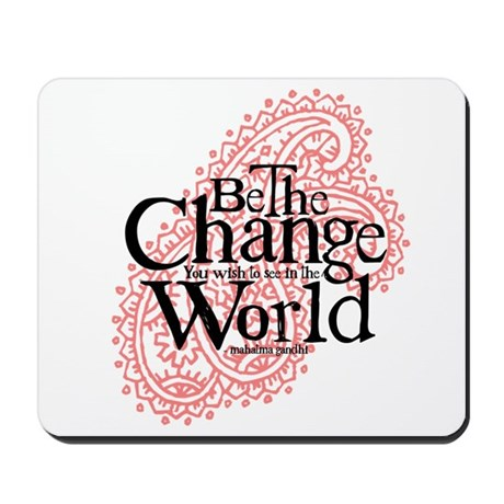 Paisley Pink - Be the change Mousepad
