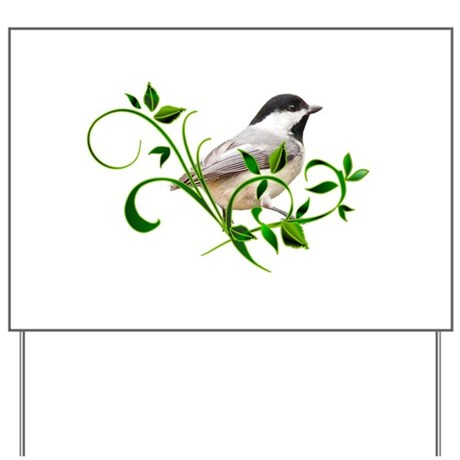 Chickadee Yard Sign