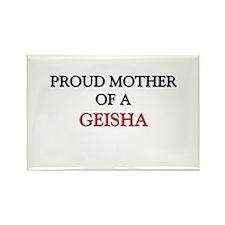 Proud Mother Of A GEISHA Rectangle Magnet