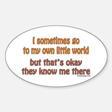 My Own Little World Decal