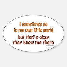 My Own Little World Sticker (Oval)