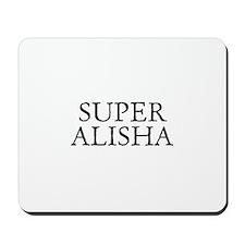 Super Alisha Mousepad