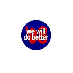 Will do better '08. Mini Button (100 pack)
