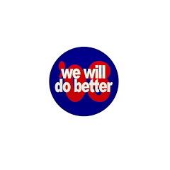 Will do better '08. Mini Button (100 pack)