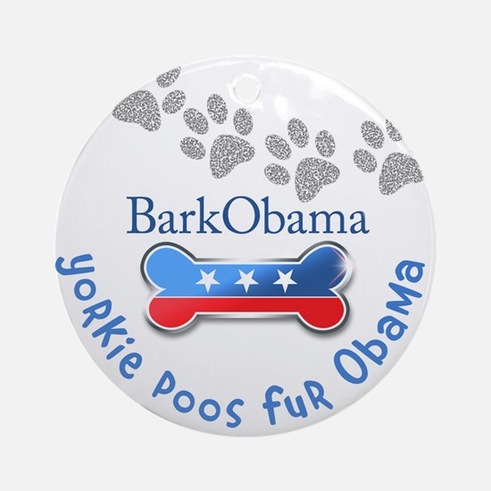 Yorkie Poos fur Obama Ornament (Round)