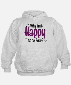 Limit Happy Hour? Hoodie
