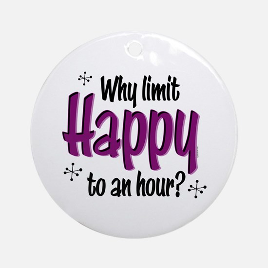 Limit Happy Hour? Ornament (Round)