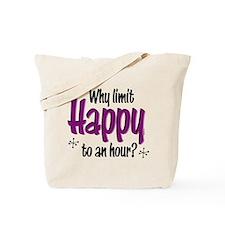 Limit Happy Hour? Tote Bag