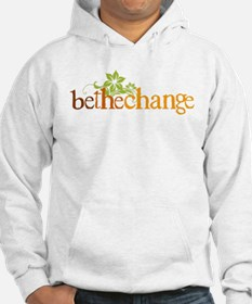 Be the change - Earthy - Floral Hoodie