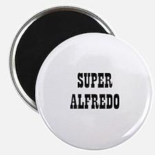 Super Alfredo Magnet