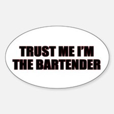 Im The Bartender Oval Decal