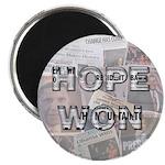 Hope Won Magnet