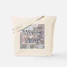 Hope Won Tote Bag