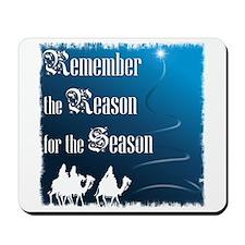 """Remember the Reason"" Mousepad"