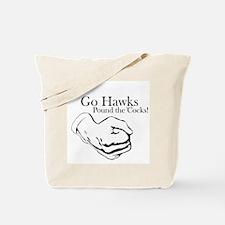 Hawks Pound 'Cocks Tote Bag
