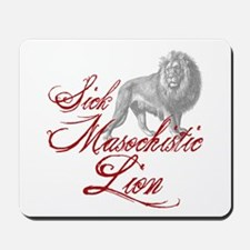 Sick Masochistic Lion Twilight Dialog Mousepad