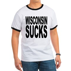 Wisconsin Sucks Ringer T