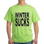Winter Sucks Green T-Shirt