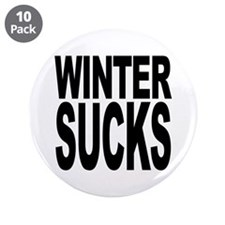 "Winter Sucks 3.5"" Button (10 pack)"
