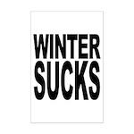 Winter Sucks Mini Poster Print