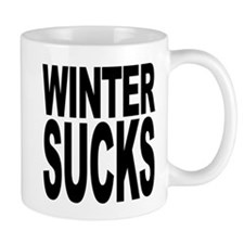 Winter Sucks Mug