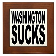 Washington Sucks Framed Tile