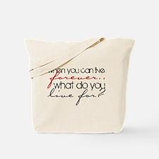 live forever.. Tote Bag
