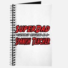 """SuperDad..Spanish Teacher"" Journal"
